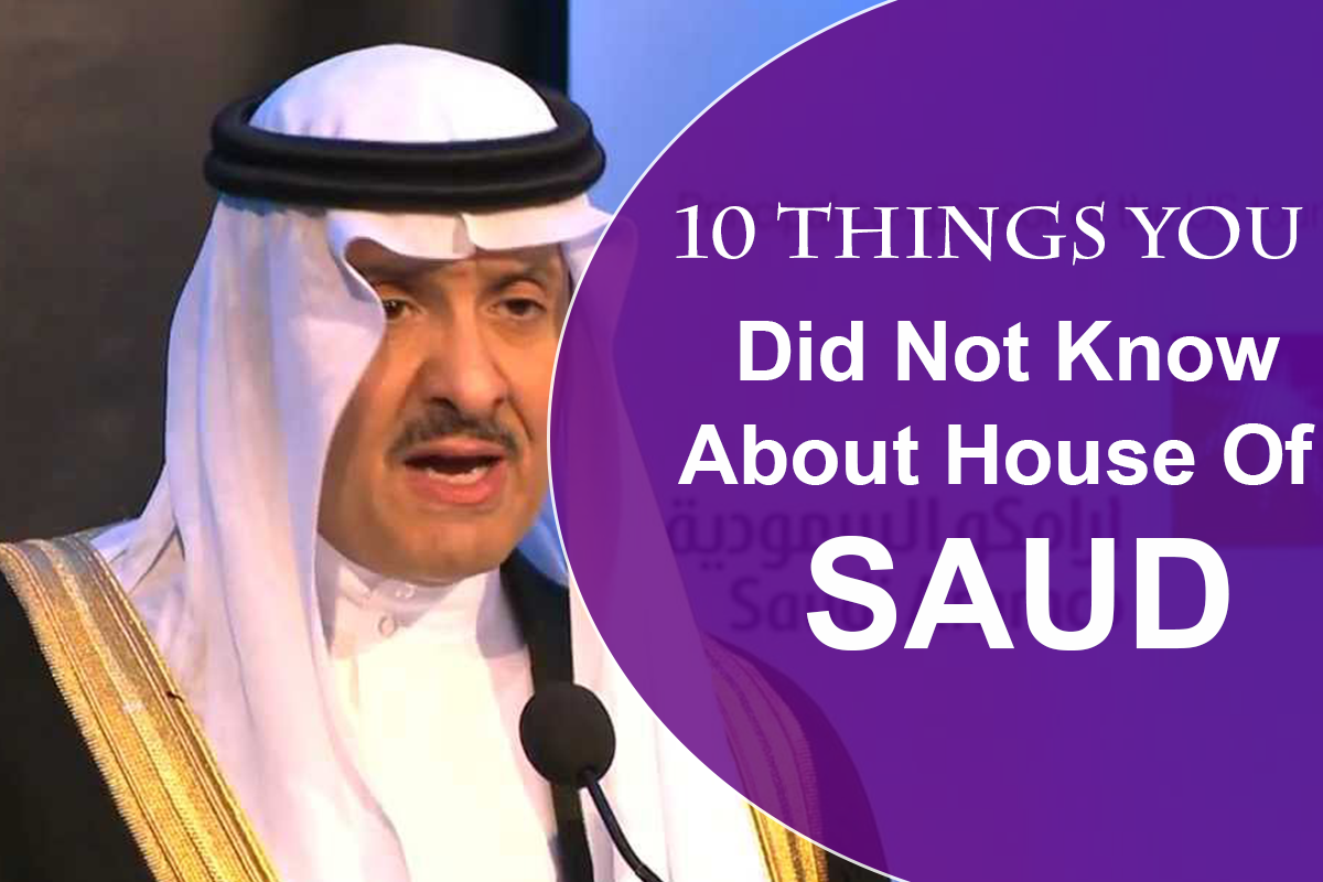 10 Things You Did Not Know About House Of Saud