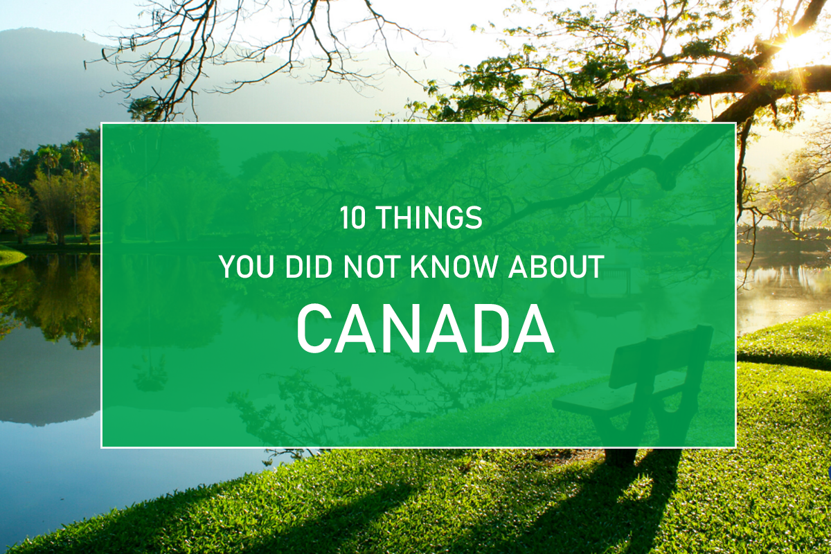 10 Things you Did Not Know About Canada