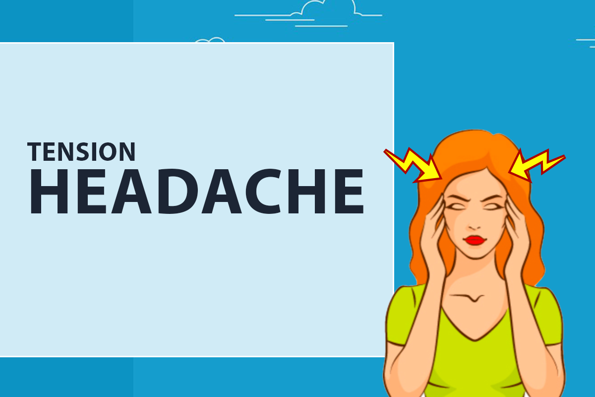 Tension headache - Prevalent among individuals due to various factors