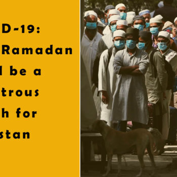 Why-Ramadan-could-be-a-disastrous-Month-for-Pakistan
