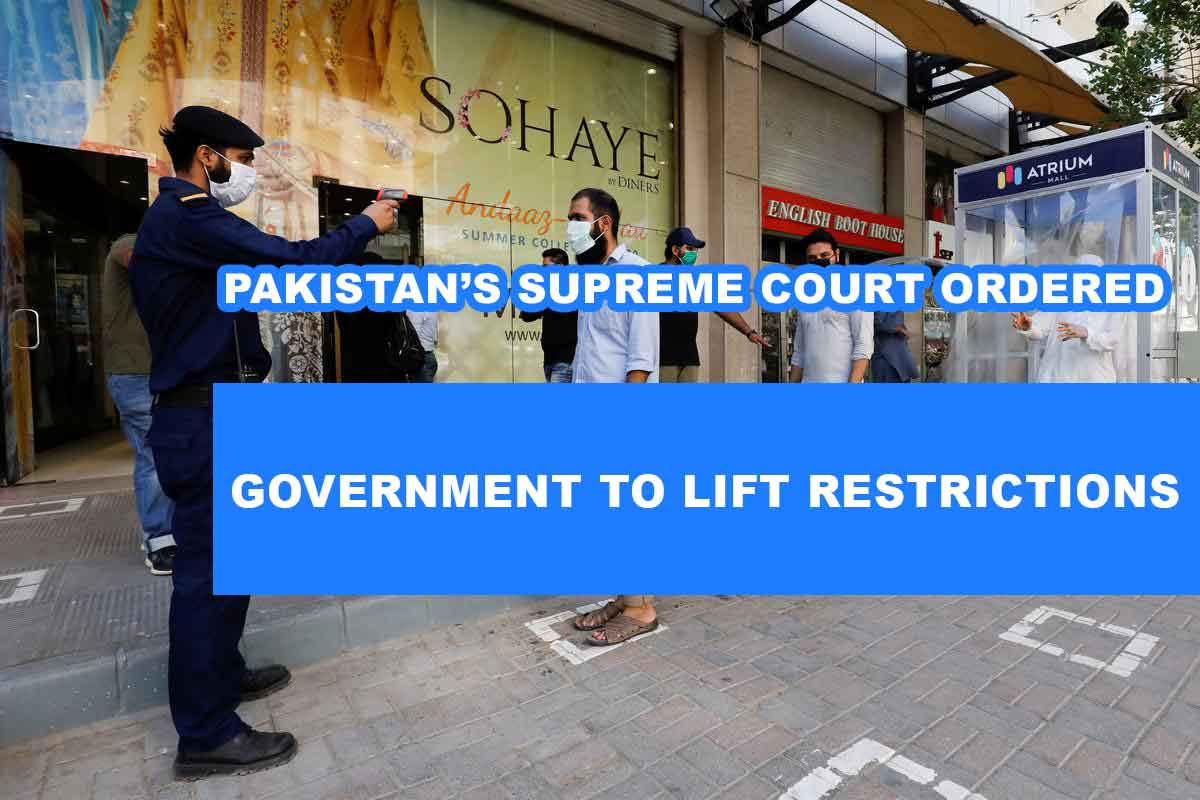 Pakistan's Supreme Court Ordered Government to Lift Restrictions