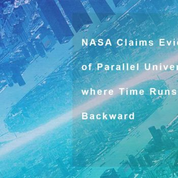 NASA Claims Evidence of Parallel Universe where Time Runs Backward