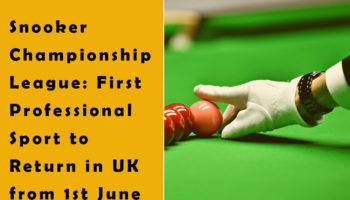 Snooker Championship League: First Professional Sport to Return in UK from 1st June