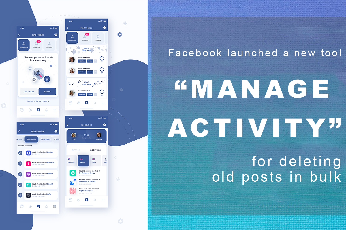 "Facebook launched a new tool ""Manage Activity"" for deleting old posts in bulk"