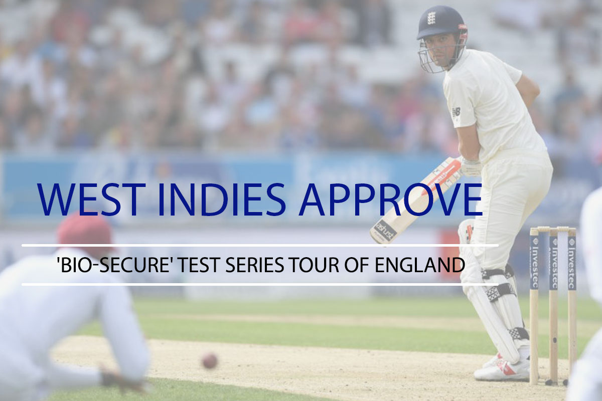 West Indies Approve 'Bio-Secure' Test Series Tour of England