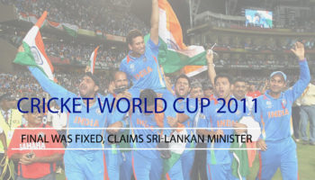 Final was Fixed, Claims Sri-Lankan Minister
