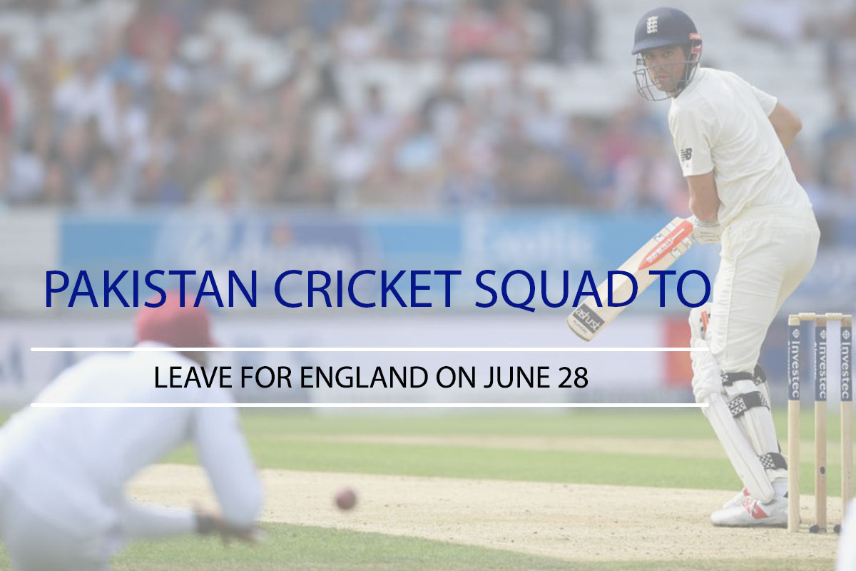 Pakistan Cricket Squad to Leave for England on June 28