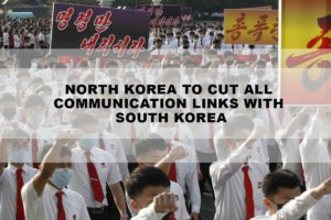North Korea to Cut All Communication Links with South Korea