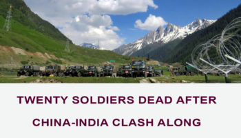 Twenty Soldiers Dead after China-India Clash Along Disputed Border