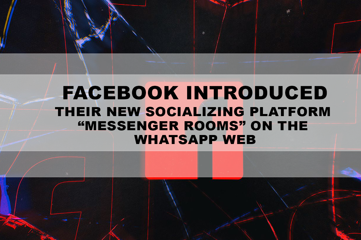 """Facebook introduced their new socializing platform """"Messenger Rooms"""" on the WhatsApp web"""